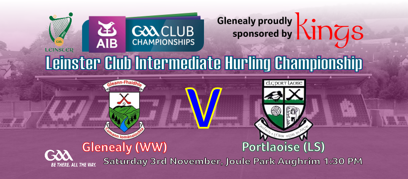 Glenealy welcome Portlaoise to Joule Park for Leinster opener.