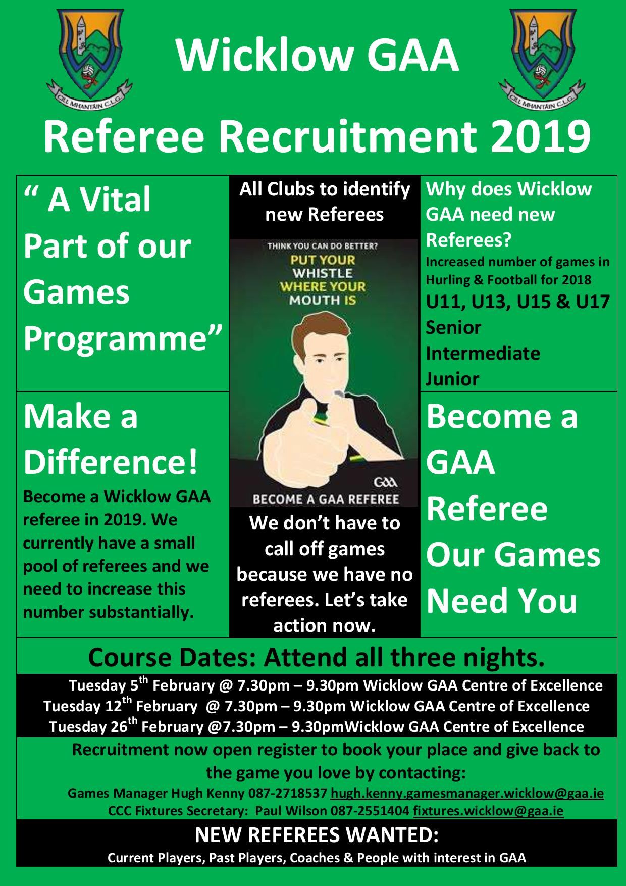 Make a difference by becoming a Wicklow GAA Referee in 2019.