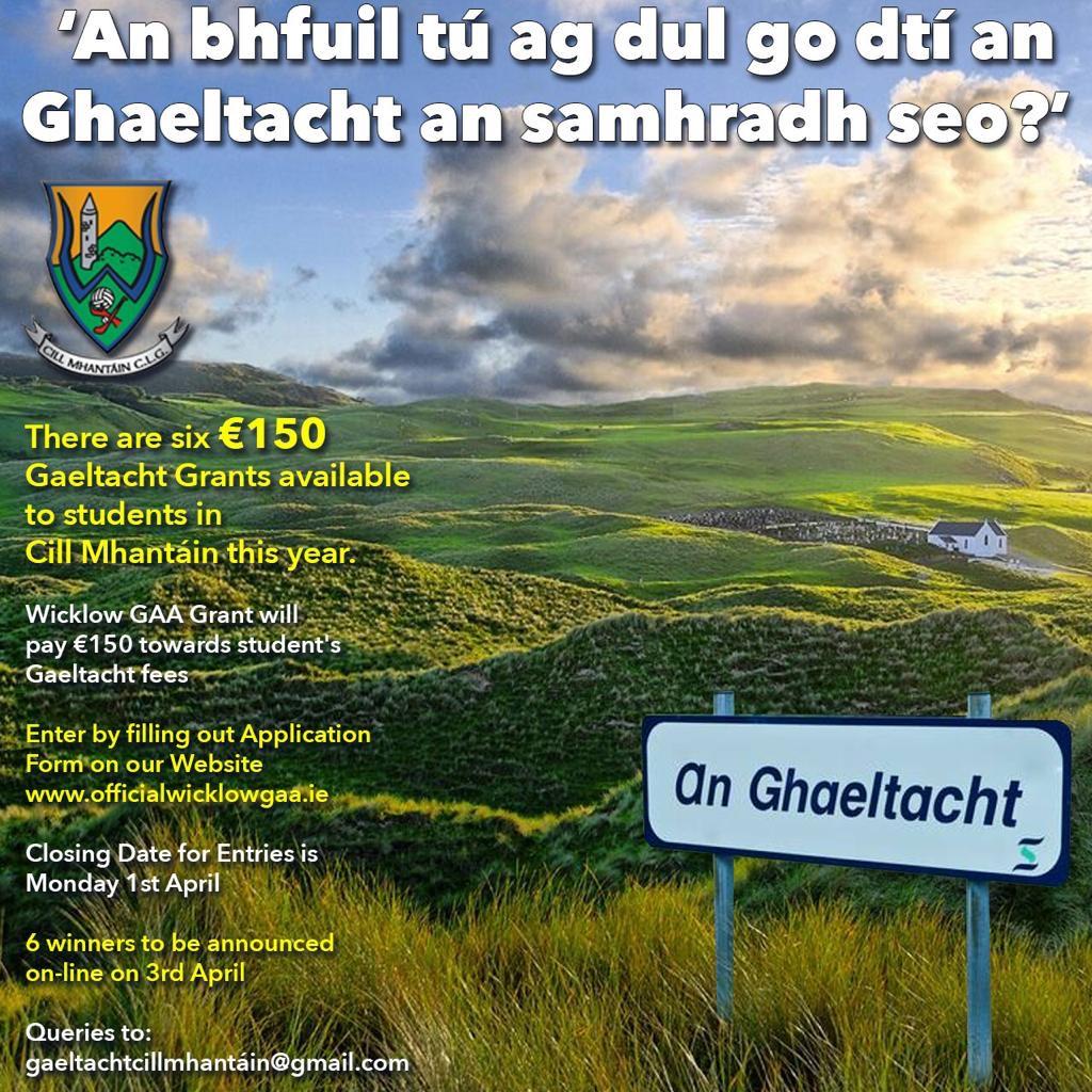 Deontas Gaeltachta CLG Chill Mhantáin 2019 (Wicklow GAA Gaeltacht Grants 2019)
