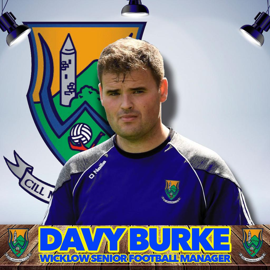 Wicklow appoint Davy Burke as new Senior Football Manager